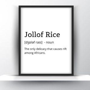 Funny Jollof Rice Wall Art
