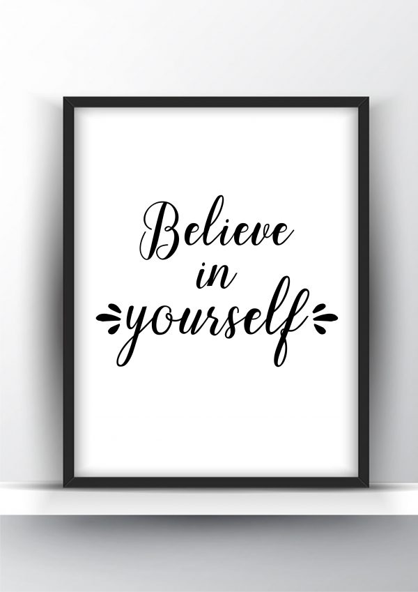 Believe in Yourself Printable Wall Art