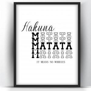 Hakuna Matata It Means No Worries Printable and Poster
