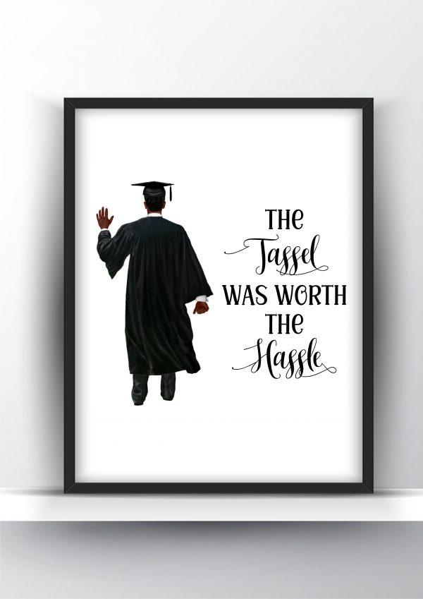Graduation Gift The Hastle Was Worth It Black Man 1