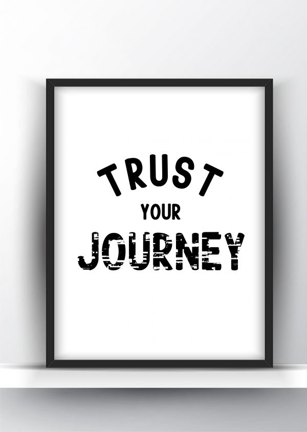 Trust your Journey Printable Wall Art