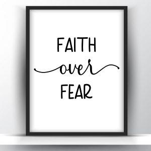 Faith Over Fear Printable Wall Art