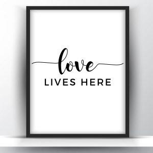 Love Lives Here Printable Wall Art
