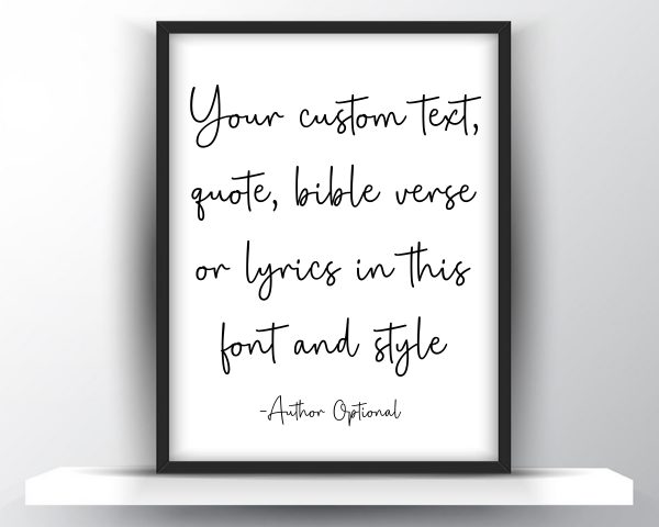 Custom quote printable wall art 3